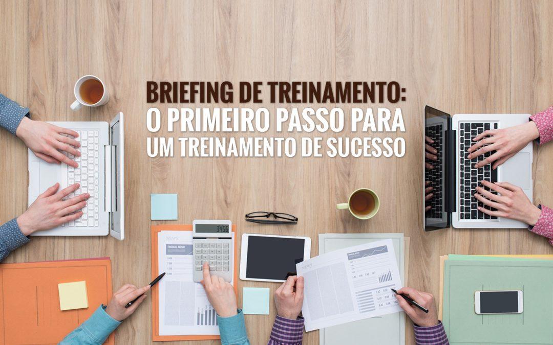 Briefing de treinamento bem feito: o primeiro passo para um treinamento que dá resultado