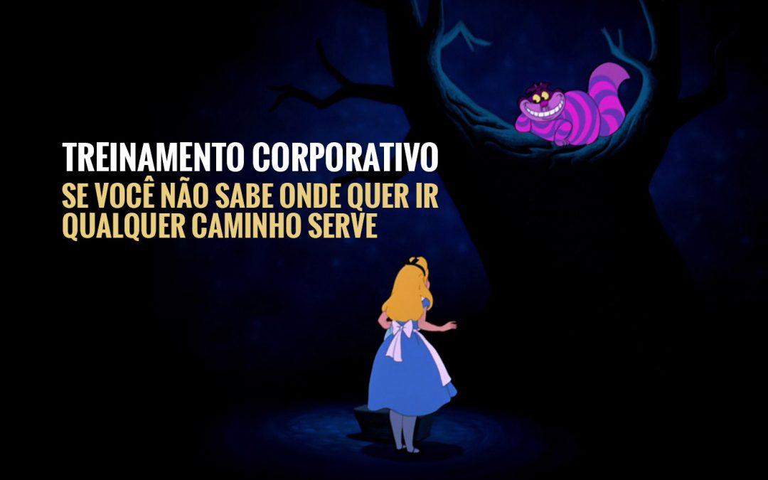 O que meu projeto de treinamento corporativo tem a ver com Alice no País das Maravilhas?