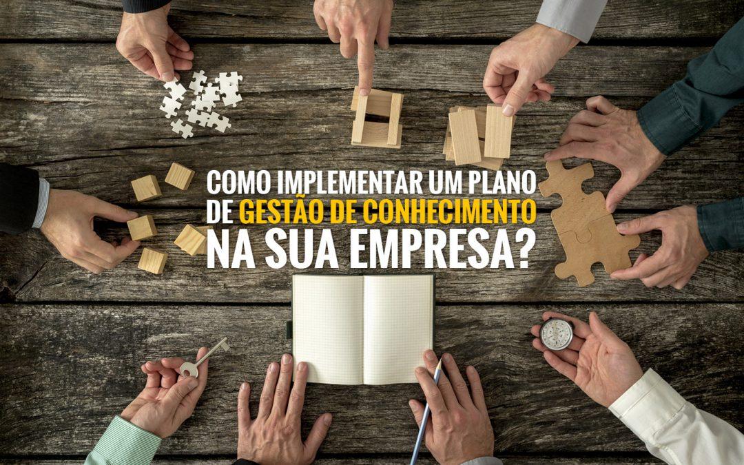 Aprenda a implementar de forma simples um plano de gestão do conhecimento na sua empresa