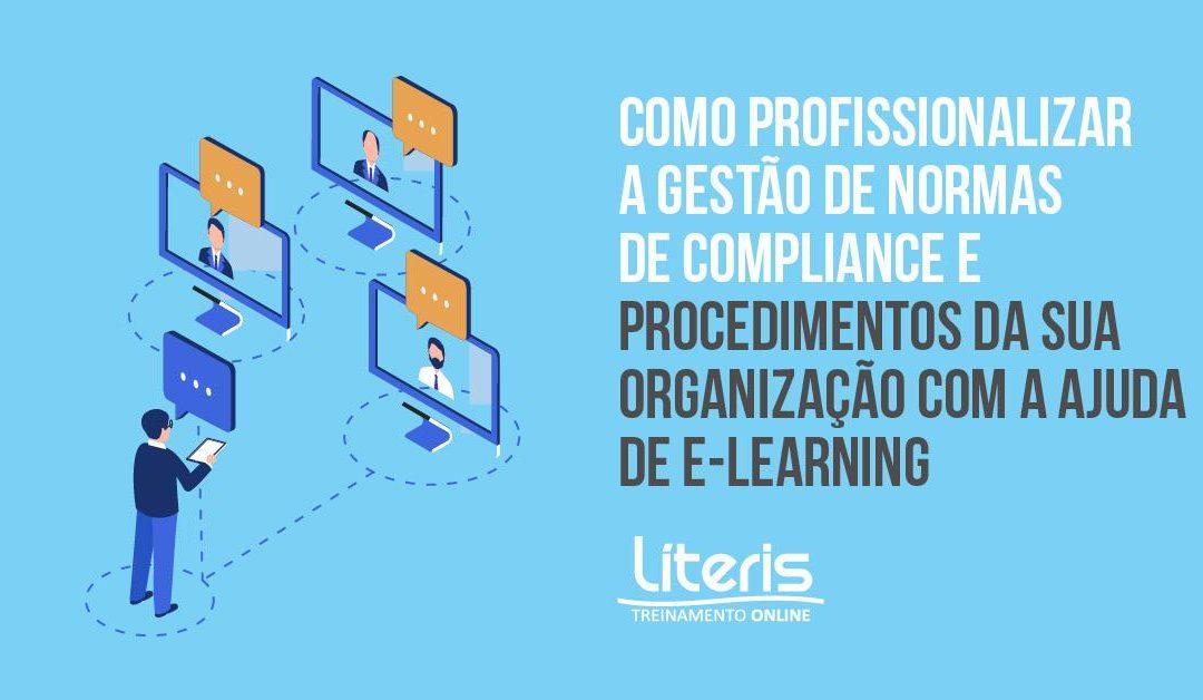 Como profissionalizar a gestão de Normas de Compliance e procedimentos da sua organização com a ajuda de e-learning