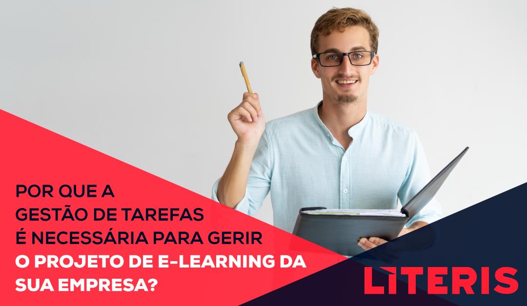 Por que a gestão de tarefas é necessária para gerir o projeto de e-learning da sua empresa?